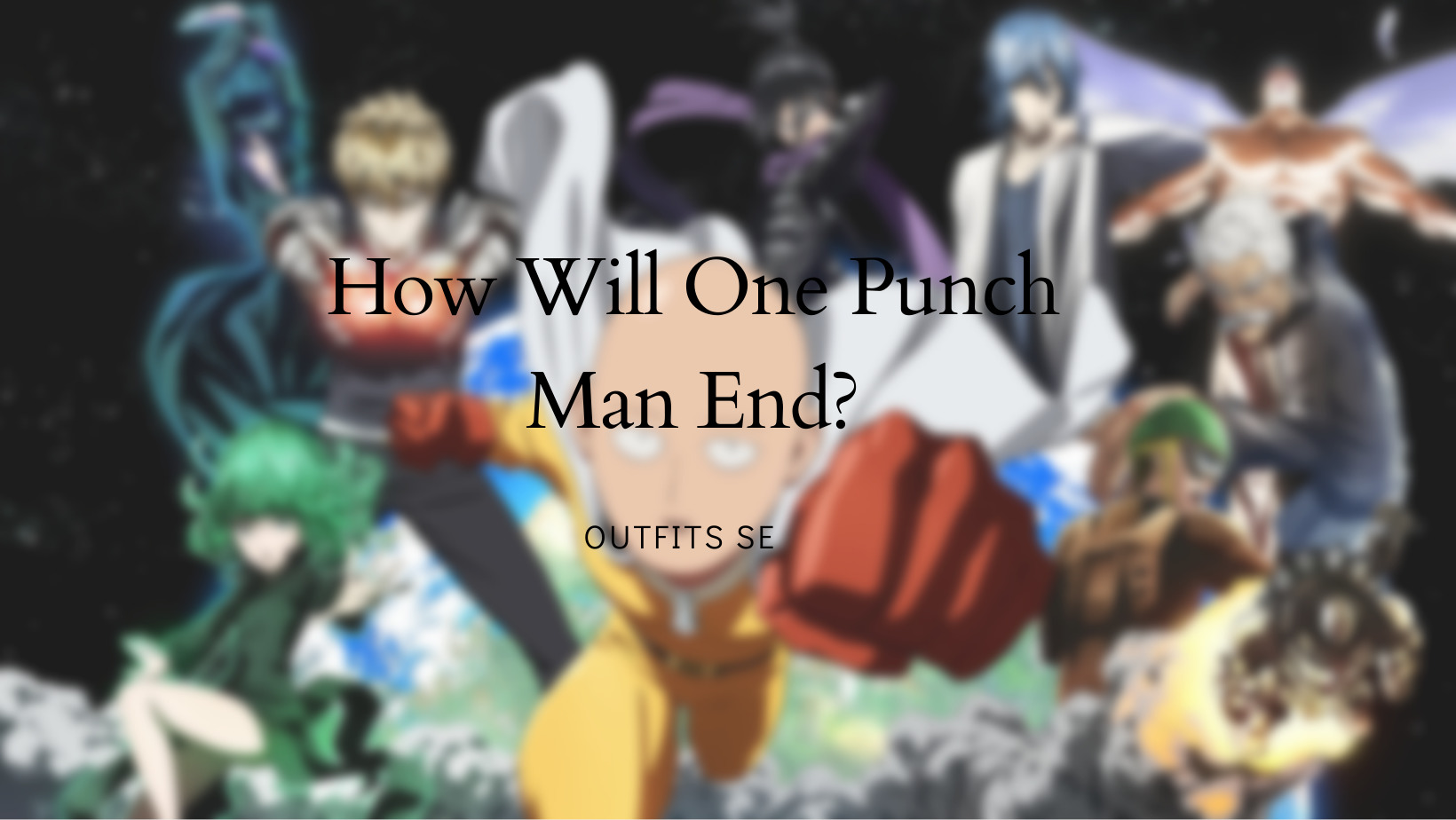 One Punch Man Ending