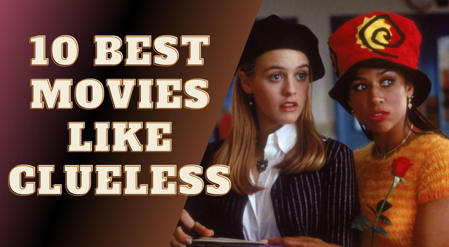 Movies like clueless