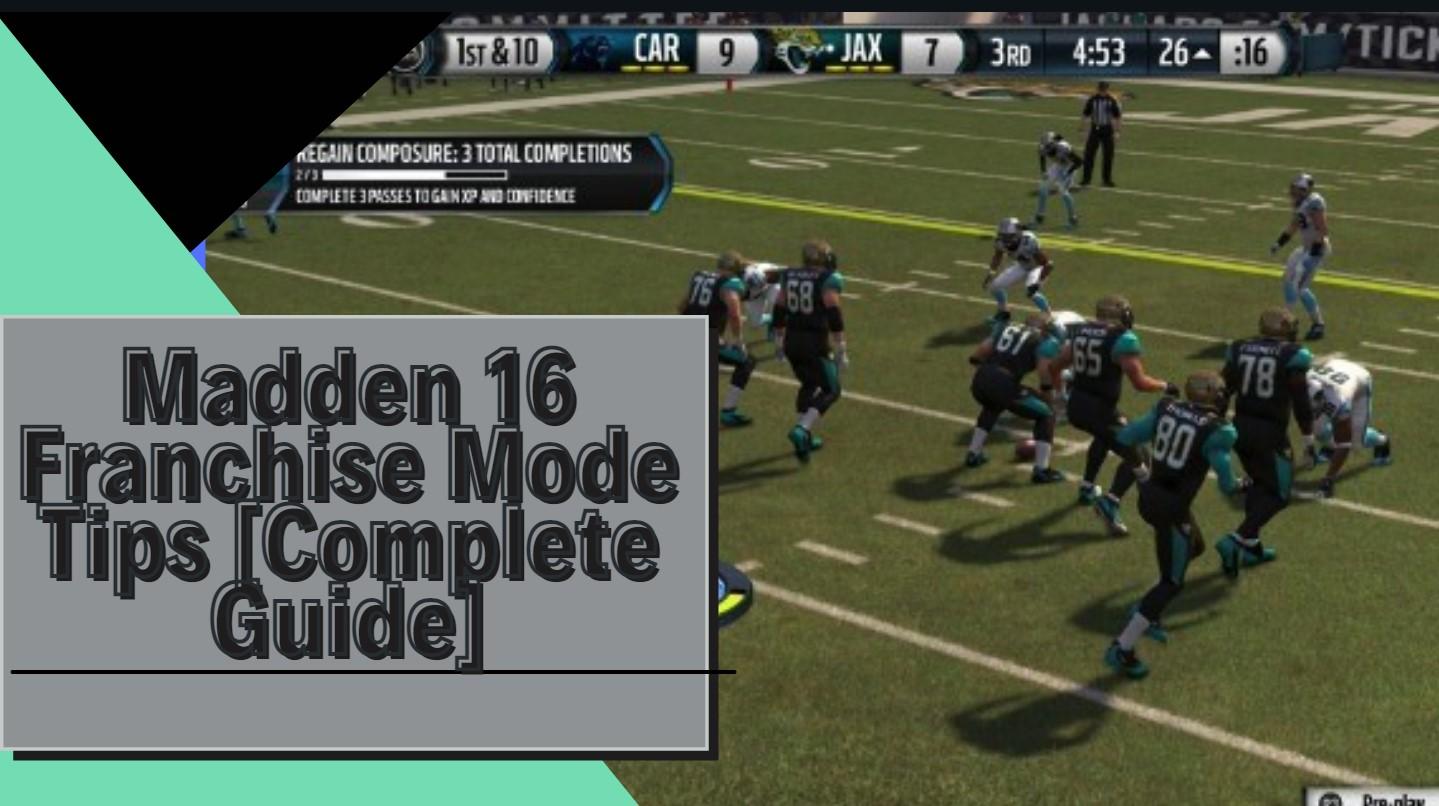Madden 16 Franchise Mode Tips